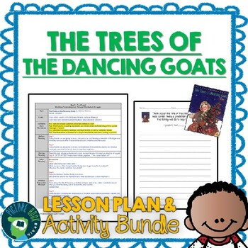 Trees of the Dancing Goats by Patricia Polacco Lesson Plan and Activities