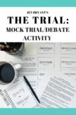 The Trial (Jen Bryant): Mock Trial/Debate Culminating Activity