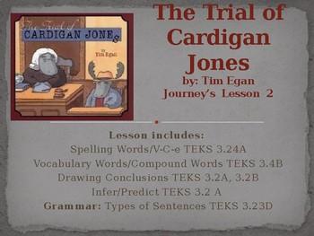 The Trial of Cardigan Jones Journey's Lesson 2
