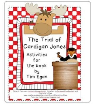 The Trial of Cardigan Jones Activities (Journeys textbook)