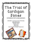 The Trial of Cardigan Jones Assessment
