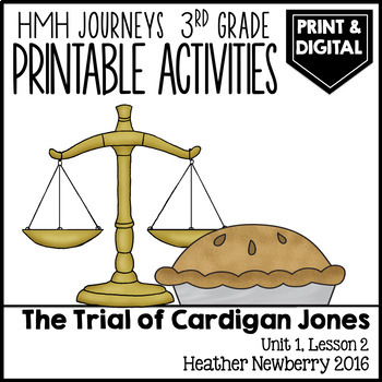 The Trial of Cardigan Jones: Journeys 3rd Grade (Unit 1, Lesson2)