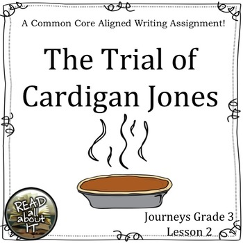 The Trial of Cardigan Jones-Journeys Grade 3-Lesson 2