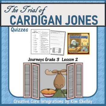 The Trial of Cardigan Jones Quizzes