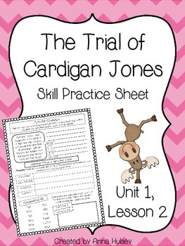 The Trial of Cardigan Jones (Skill Practice Sheet)