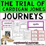 The Trial of Cardigan Jones Journeys Third Grade Unit 1 Lesson 2 Activities