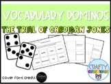The Trial of Cardigan Jones Vocabulary Dominos 1:2
