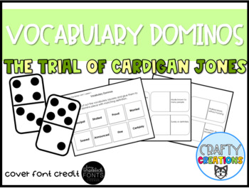 The Trial of Cardigan Jones Vocabulary Dominos 1:2