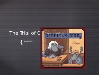 The Trial of Cardigan Jones: Vocabulary Journey's Lesson 2