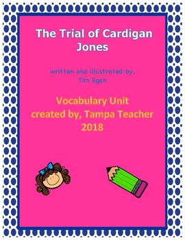 The Trial of Cardigan Jones Vocabulary Resource