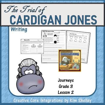 The Trial of Cardigan Jones Writing