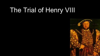 The Trial of Henry VIII