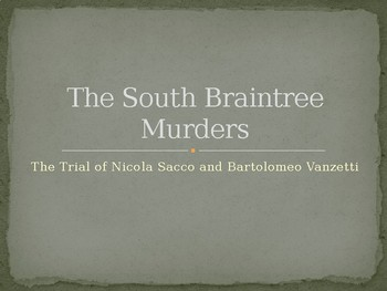 The Trial of Sacco and Vanzetti