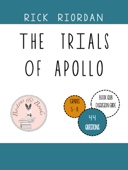 The Trials of Apollo by Rick Riordan Book Club Discussion Guide