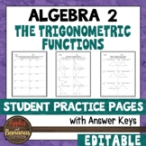 The Trigonometric Functions - Student Practice Pages