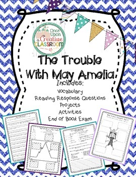 The Trouble with May Amelia by Jennifer L. Holm Literature Unit