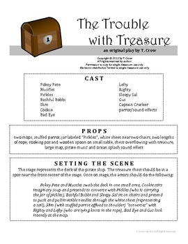The Trouble with Treasure, an elementary play