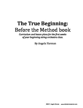 The True Beginning: Before the Method Book