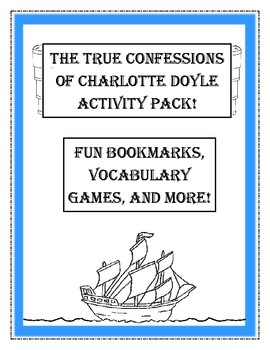 The True Confessions of Charlotte Doyle Activities! Bookmarks, Games, and More!