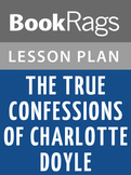The True Confessions of Charlotte Doyle Lesson Plans