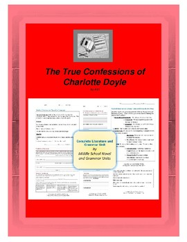 The True Confessions of Charlotte Doyle Complete Literature and Grammar Unit