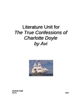 The True Confessions of Charlotte Doyle Whole Unit