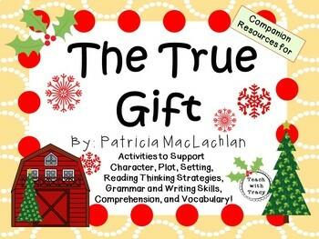 The True Gift by Patricia MacLachlan:  A Complete Literatu
