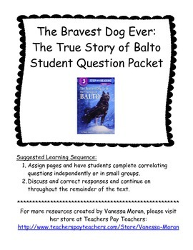 The True Story of Balto Student Question Packet
