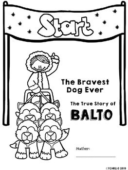 The True Story of Balto the Bravest Dog Ever Comprehension Activities