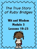 The True Story of Ruby Bridges (Wit and Wisdom Grade Module 3 Lessons 19-21)