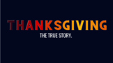 The True Story of Thanksgiving (Wampanoag and Patuxet Perspectives)