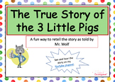 The True Story of the 3 Little Pigs, A Retelling Freebie