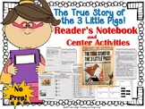 The True Story of the 3 Little Pigs! {Book Study and Cente