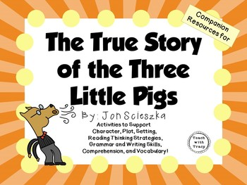 The True Story of the 3 Little Pigs: by Jon Scieszka:  A L