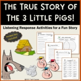 The True Story of the Three Little Pigs Common Core Reading Writing Activities