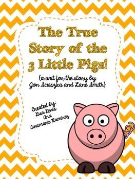 The True Story of the Three Little Pigs~a One Week Reading Unit w/STEM activity