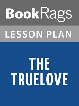 The Truelove Lesson Plans