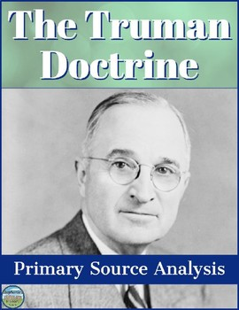 The Truman Doctrine Primary Source Analysis