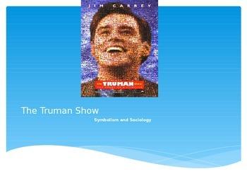 The Truman Show: Symbolism & Sociology