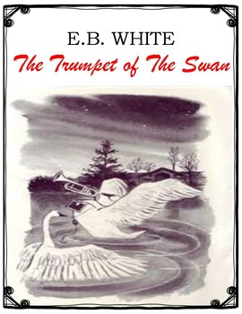 The Trumpet of The Swan Novel Study Cover