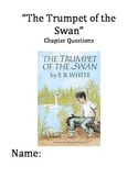 """""""The Trumpet of the Swan"""" Chapter and Comprehension Questions"""