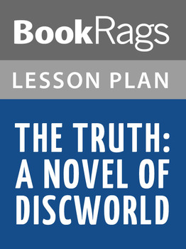 The Truth: A Novel of Discworld Lesson Plans