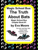 The Truth About Bats: Magic School Bus Chapter Book by Eva Moore