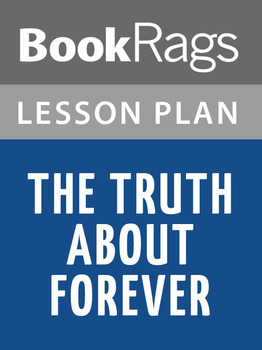 The Truth About Forever Lesson Plans