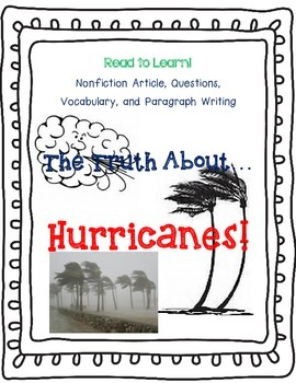 The Truth About Hurricanes - Nonfiction Text, Read to Learn