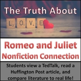 Romeo and Juliet-Nonfiction Connection, Paired Passage, TedTalk