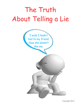 The Truth About Telling A Lie - Changing Behavior
