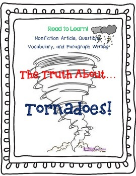 The Truth About Tornadoes! Nonfiction, Read To Learn