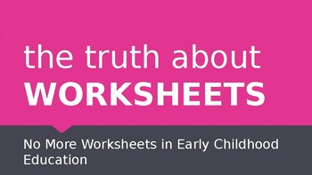 The Truth About Worksheets In Early Chilhood