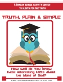 The Truth, Plain and Simple (INTERESTING BIBLE FACTS)